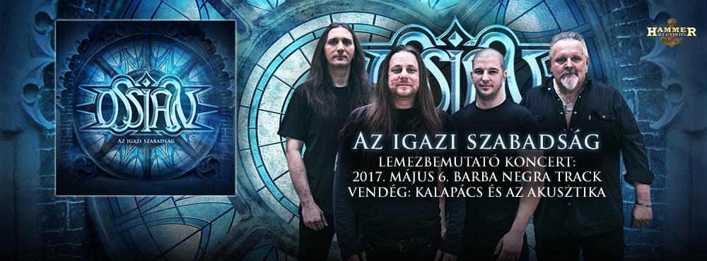 Ossian - Az igazi szabadság lemezbemutató koncert