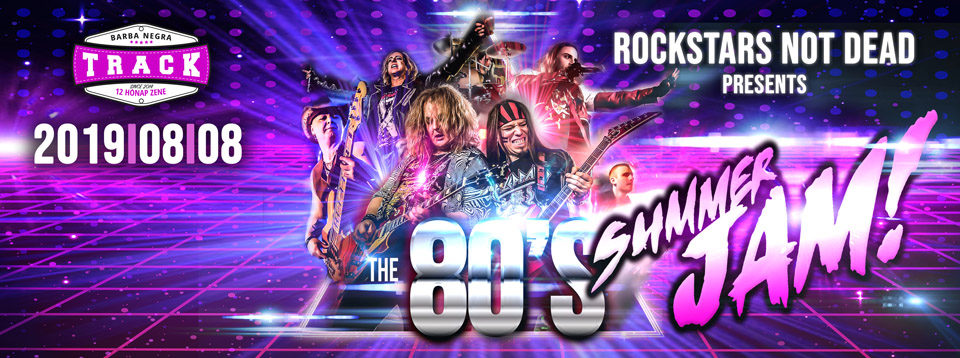 Rockstars Not Dead - 80's Rock & Glam Metal Show